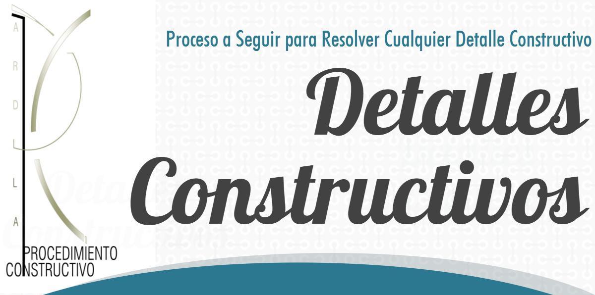CÓMO RESOLVER DETALLES CONSTRUCTIVOS EN OBRAS DE CONSTRUCCIÓN. PORTADA