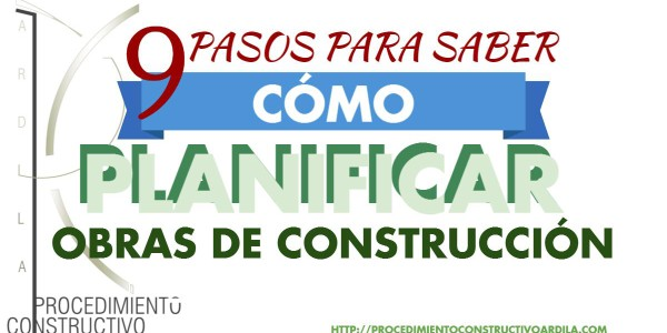 portada articulo 9 pasos para saber como planificar obras de construcción