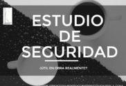 ESTUDIO DE SEGURIDAD SIEMPRE SE HACE BIEN