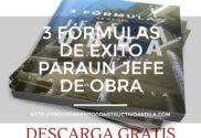 presentación ebook 3 fórmulas para un jefe de obra exitoso