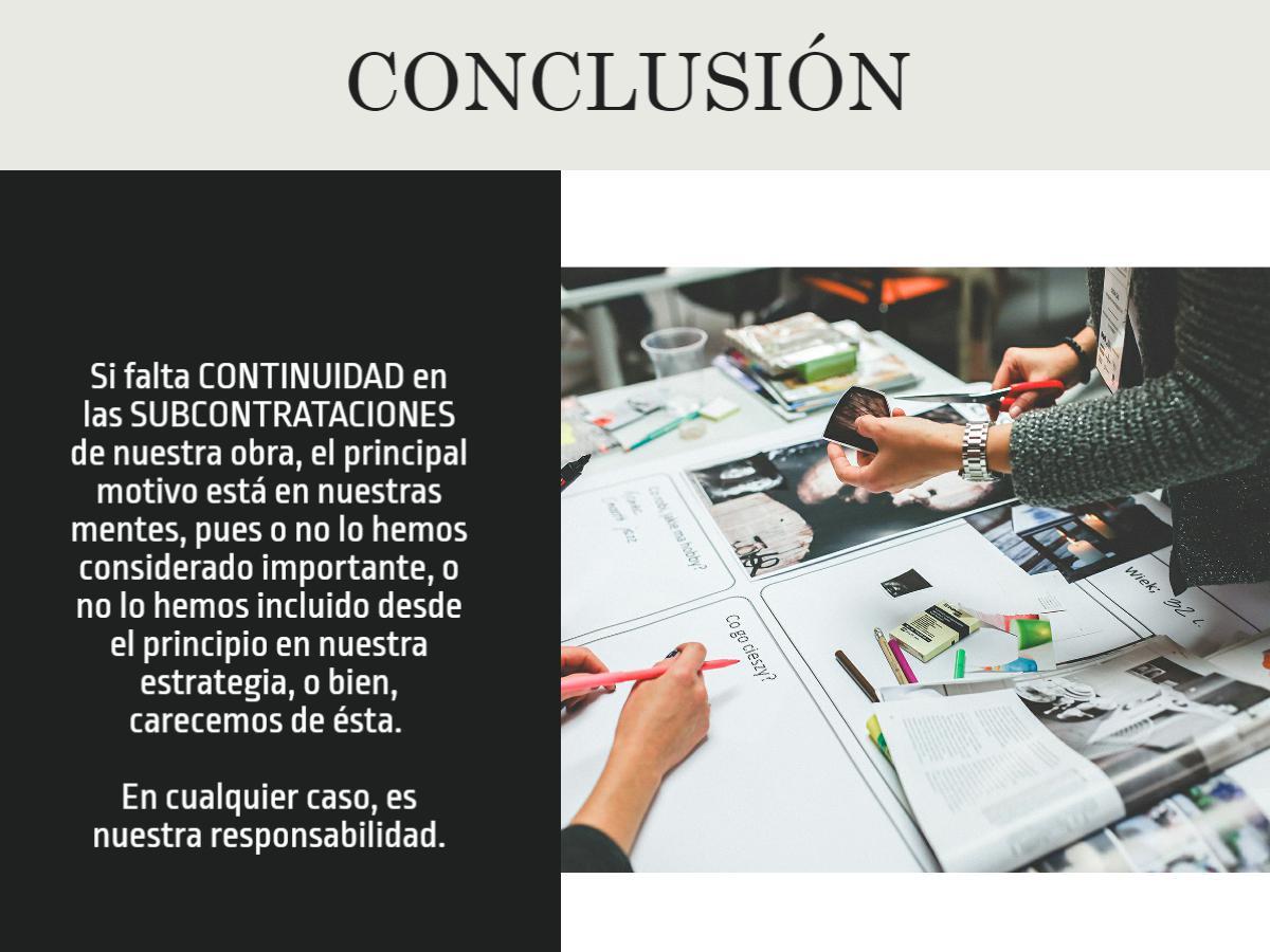 SUBCONTRATACION Y CONTINUIDAD, CONCLUSIONES