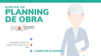 pasos para montar un planning de obra